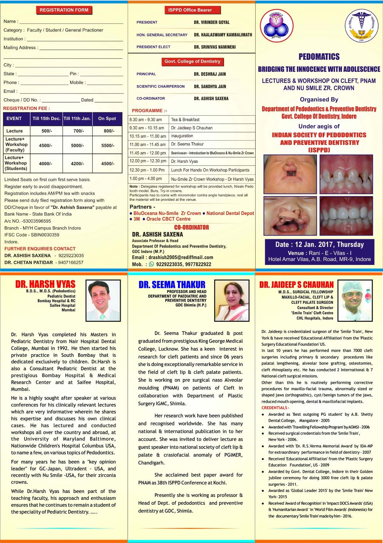 'Pedomatics'- Bridging the Innocent with Adolescence: Lectures & workshop on cleft, PNAM and NuSmile Zr crown