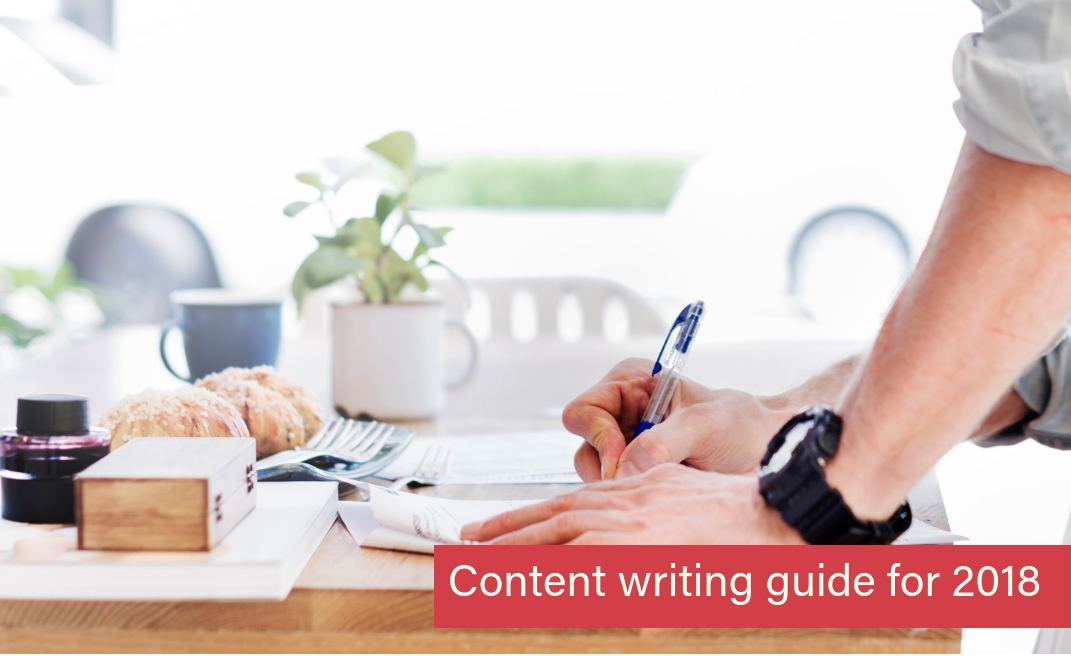 A content writing and content marketing guide for 2018