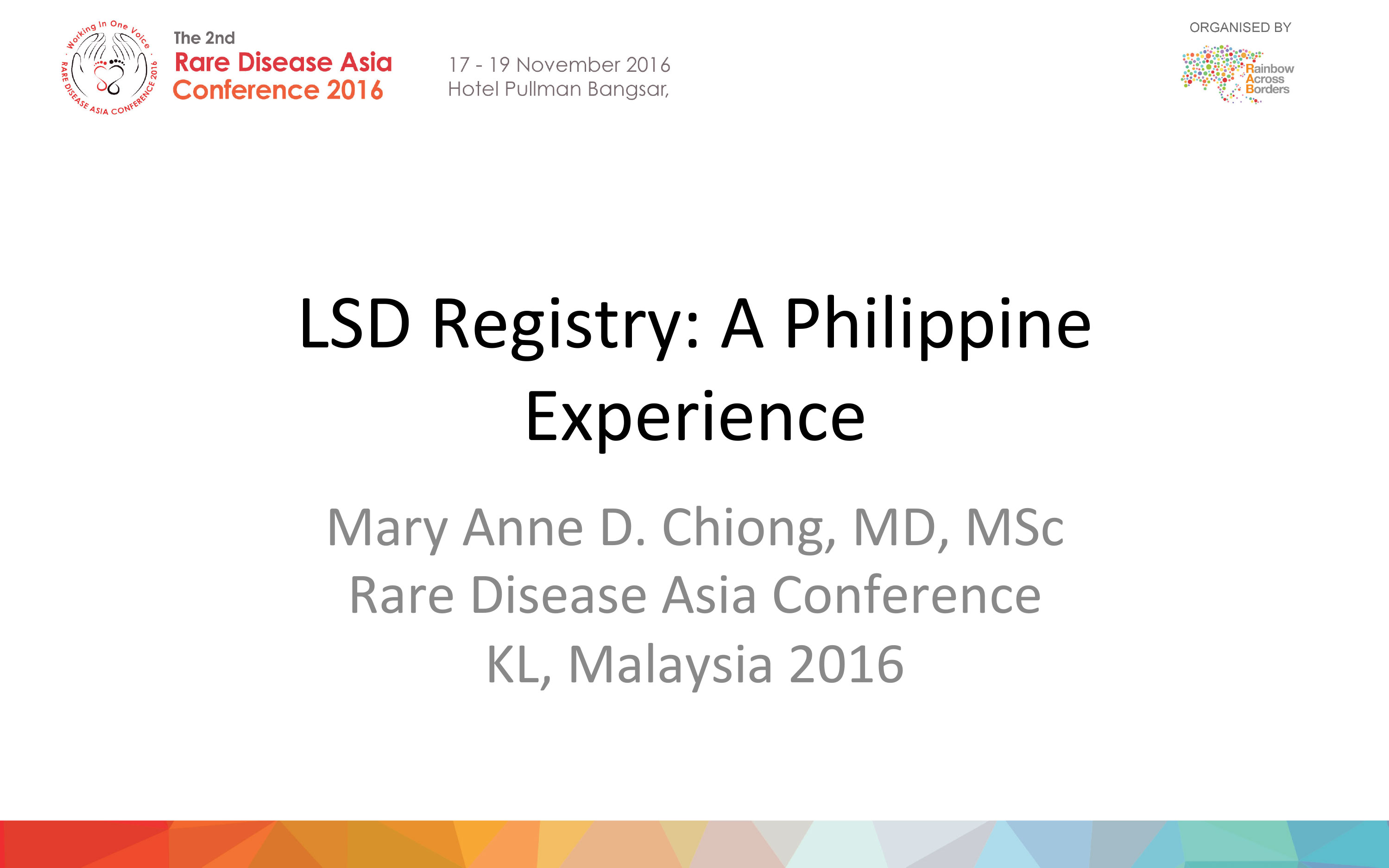 Dr Mary Anne Chiong - LSD Registry-A Philippine Experience