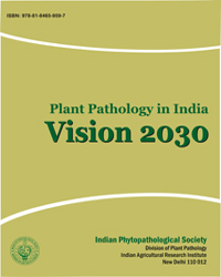 Plant Pathology in India: Vision 2030 (2011)