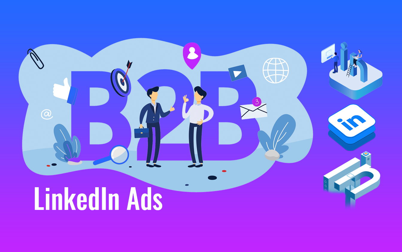 The Art of Mastering B2B LinkedIn Ads