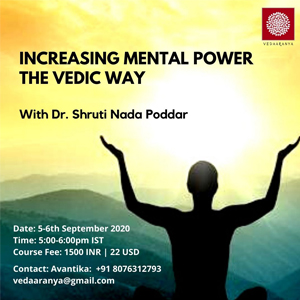 Increasing Mental Power- The Vedic Way
