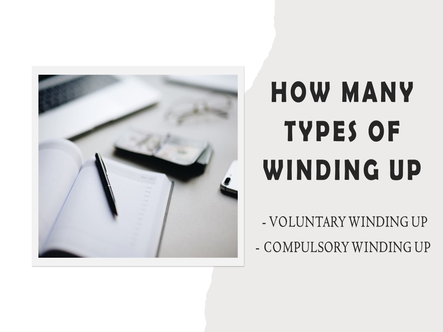 How Many Types of Winding Up in Malaysia