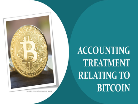 Accounting treatment relating to Bitcoin