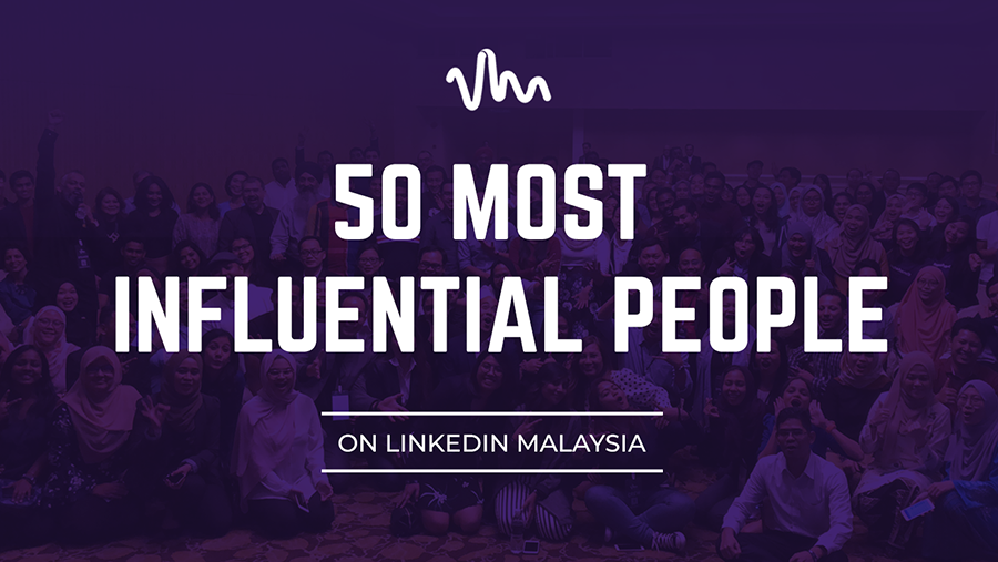 Top Voices Malaysia - 50 Most Influential Professionals on LinkedIn