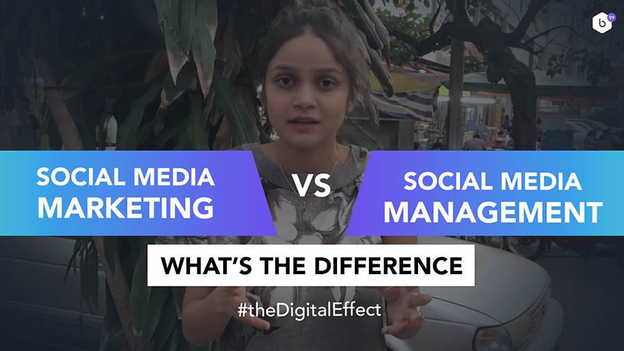 How's Social Media Marketing different from Social Media Management