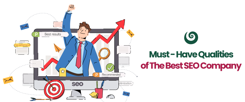Must-Have Qualities Of The Best SEO Company