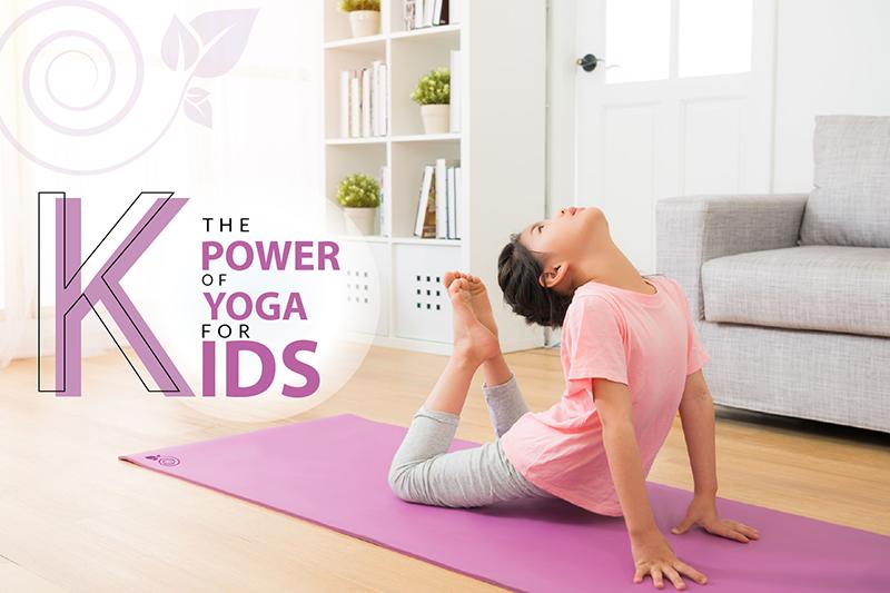 The Power Of Yoga For Kids Tanyamaya