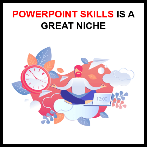 PowerPoint as a Skill is a Great Career Niche