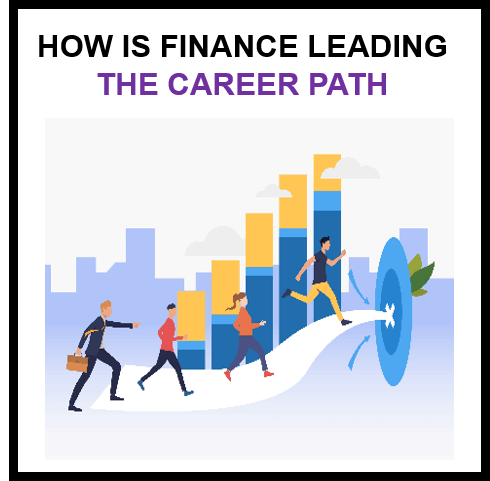 How is finance leading the career path?