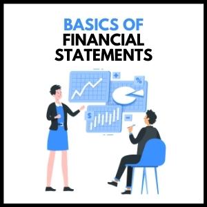 Basics of Financial Statements