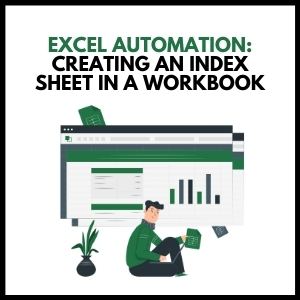 Excel Automation: Creating an Index sheet in a Workbook