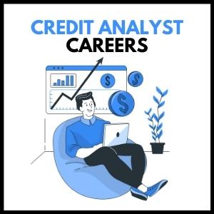 Credit Analyst Careers