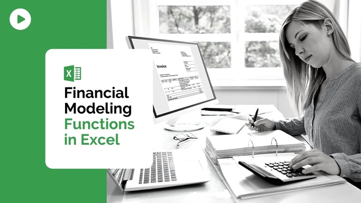 Free Course - Financial Modeling Functions in Excel