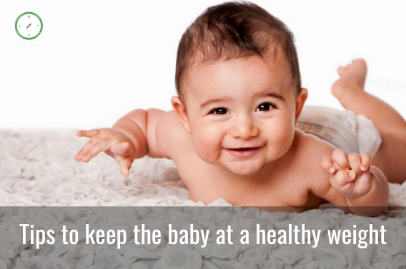 Tips to keep the baby at a healthy weight