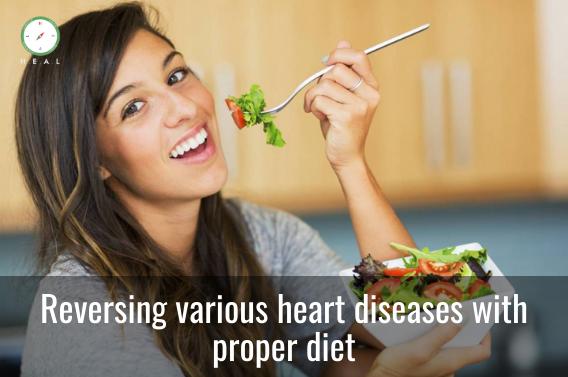 Reversing various heart diseases with proper diet