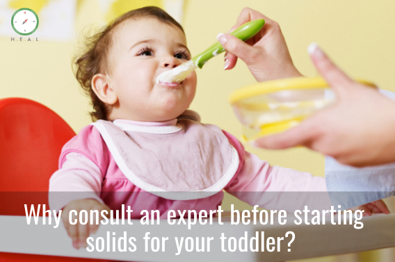 Why consult an expert before starting solids for your toddler?