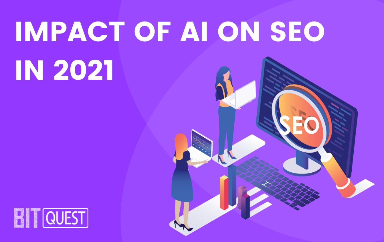 Impact of AI on SEO In 2021