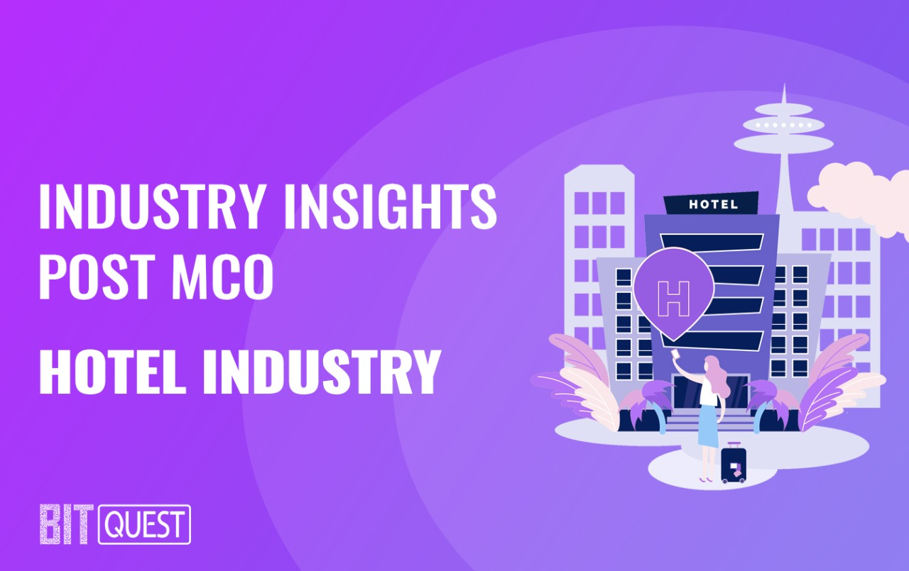 Industry Insights Post MCO: Hospitality Industry