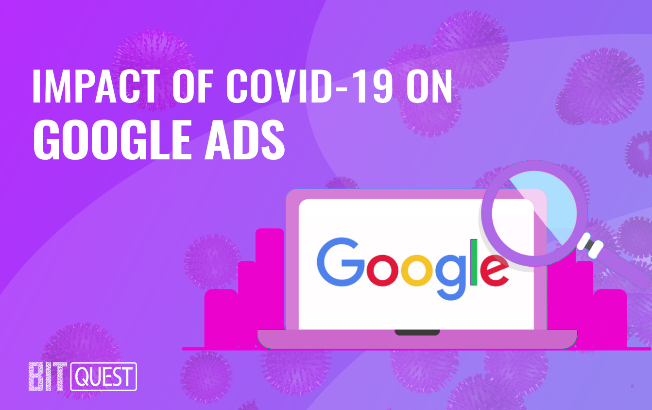 The impact of COVID-19 on Google Ads and overall Online Advertising