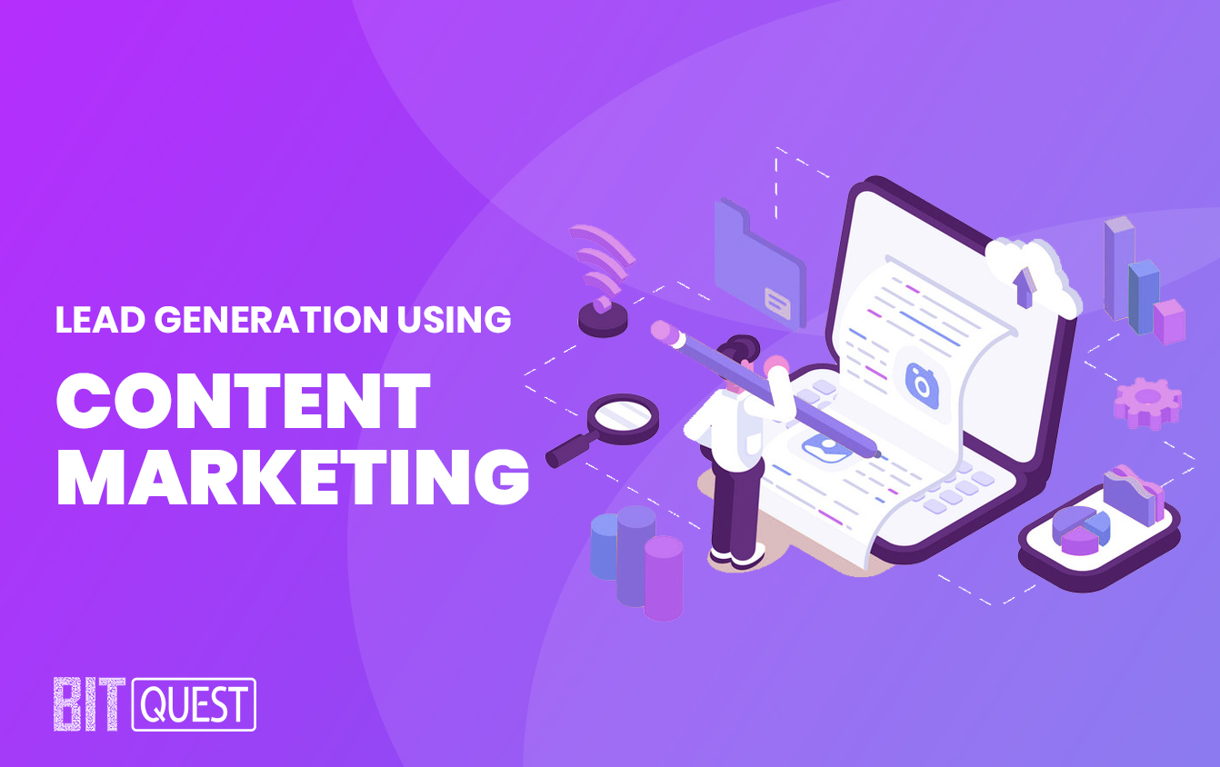 Lead Generation Using Content Marketing