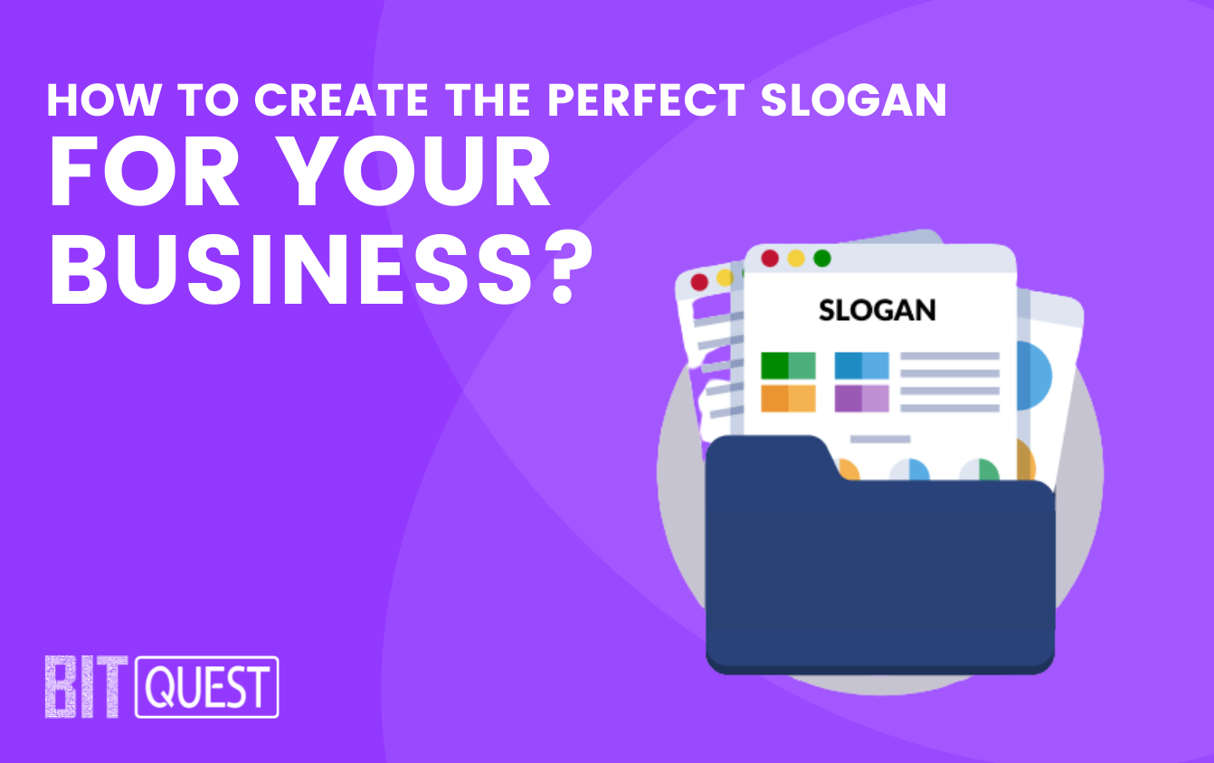 How to Create the Perfect Slogan for Your Business
