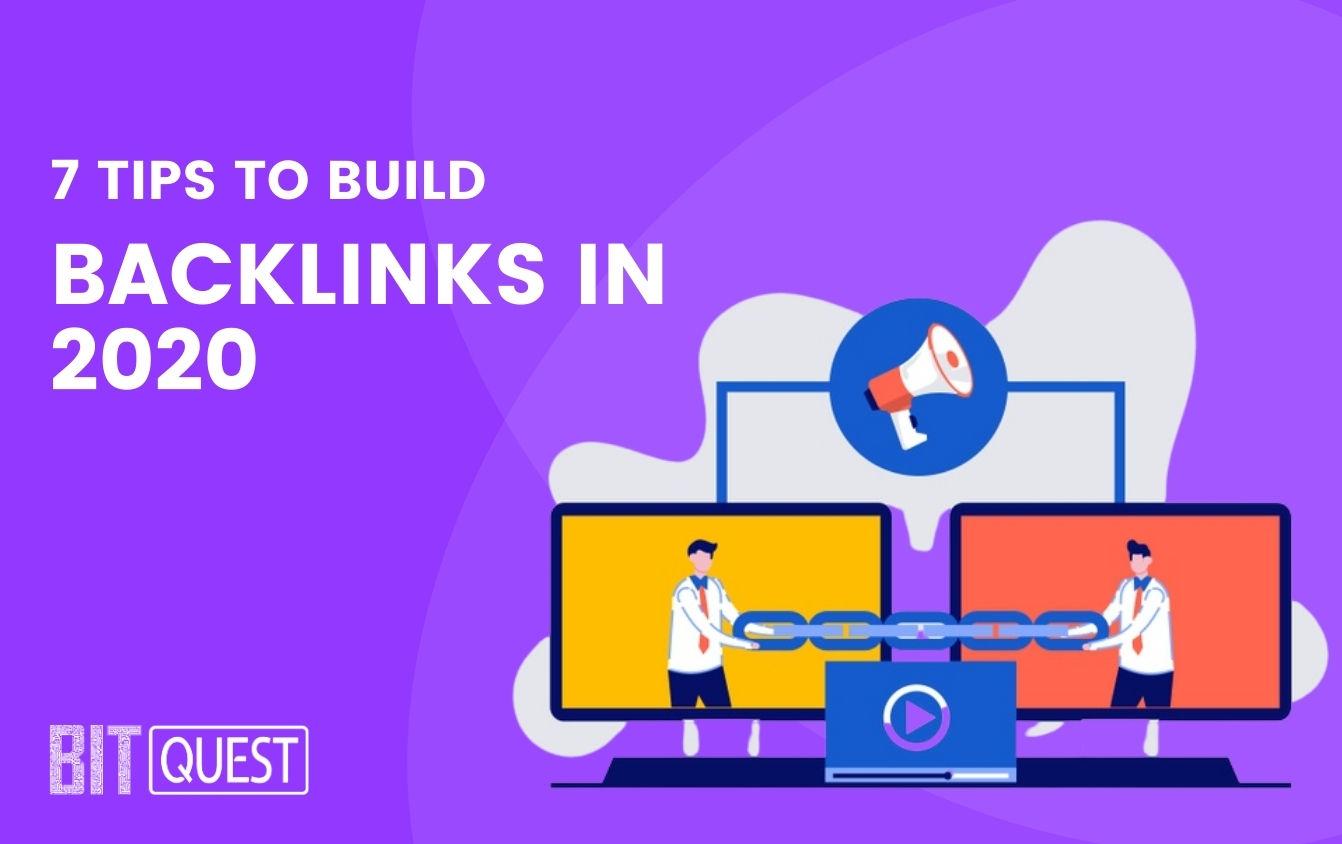 7 Tips to Build Backlinks in 2021 by Digital Marketing Company Malaysia