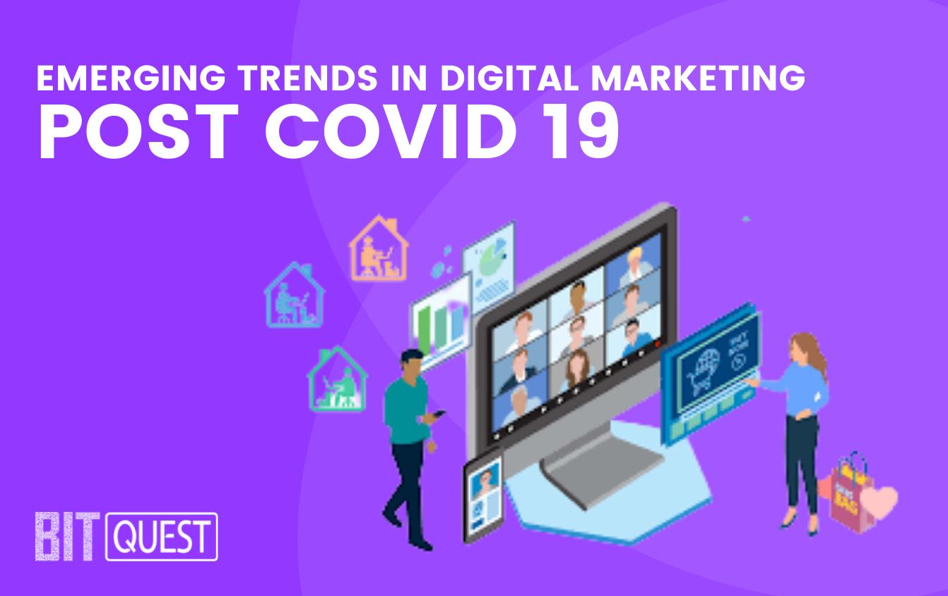 Emerging Trends in Digital Marketing Post Covid 19