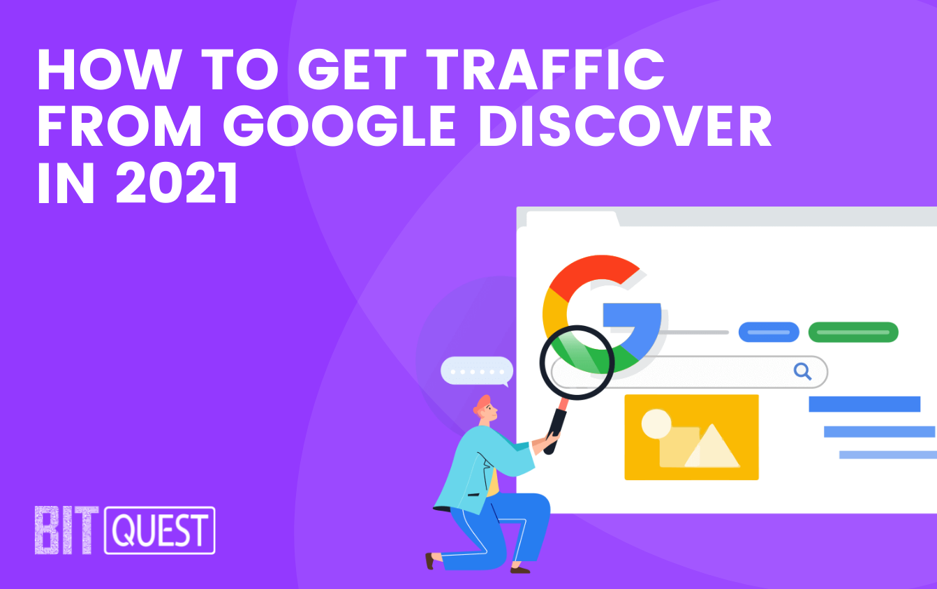 How To Get Traffic from Google Discover in 2021