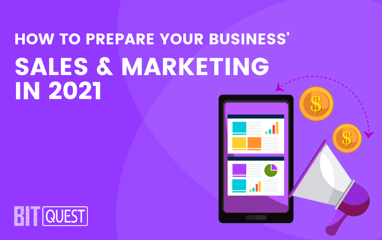 How To Prepare Your Marketing And Sales Technology In 2021