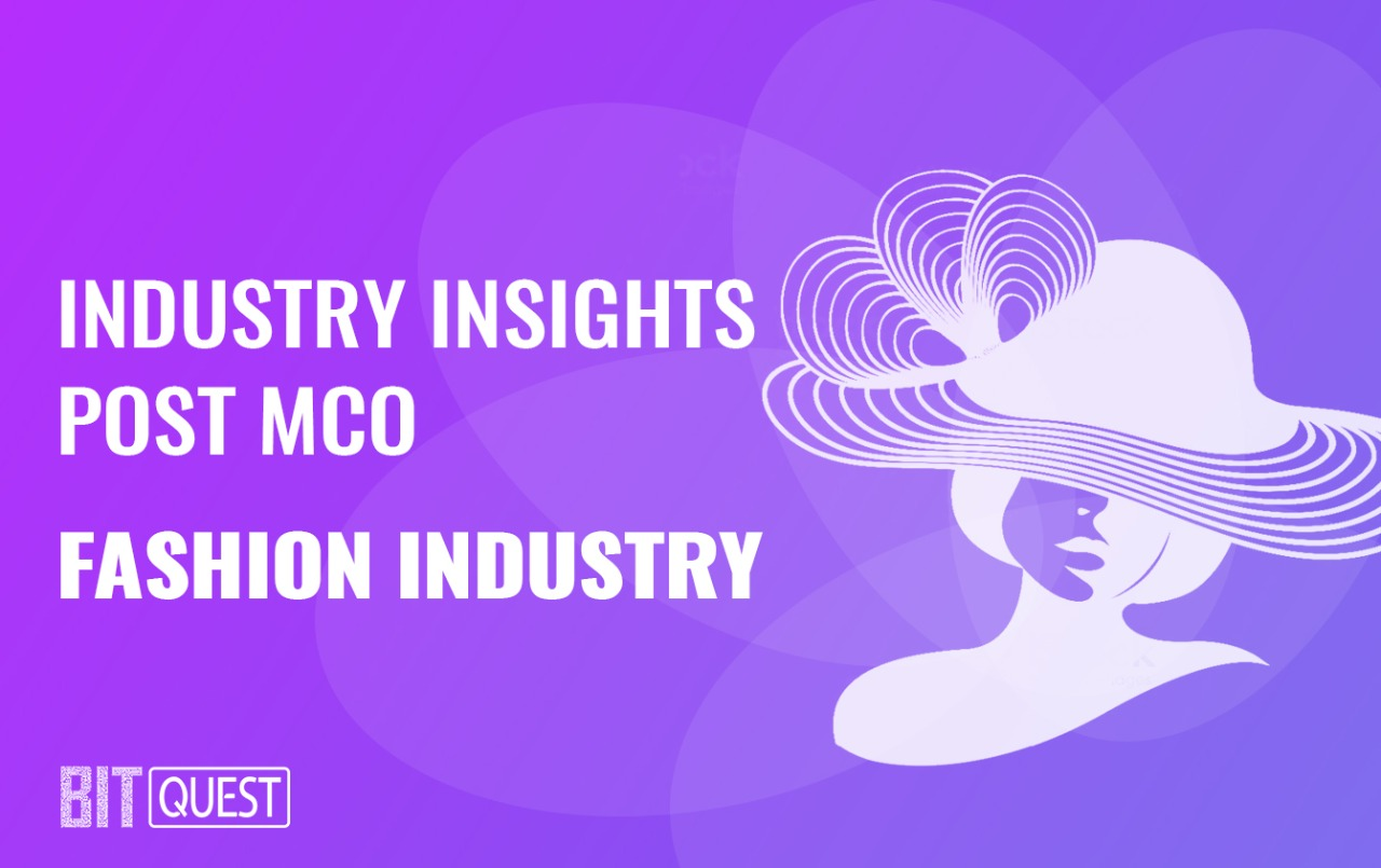 Industry Insights Post MCO: Fashion Industry