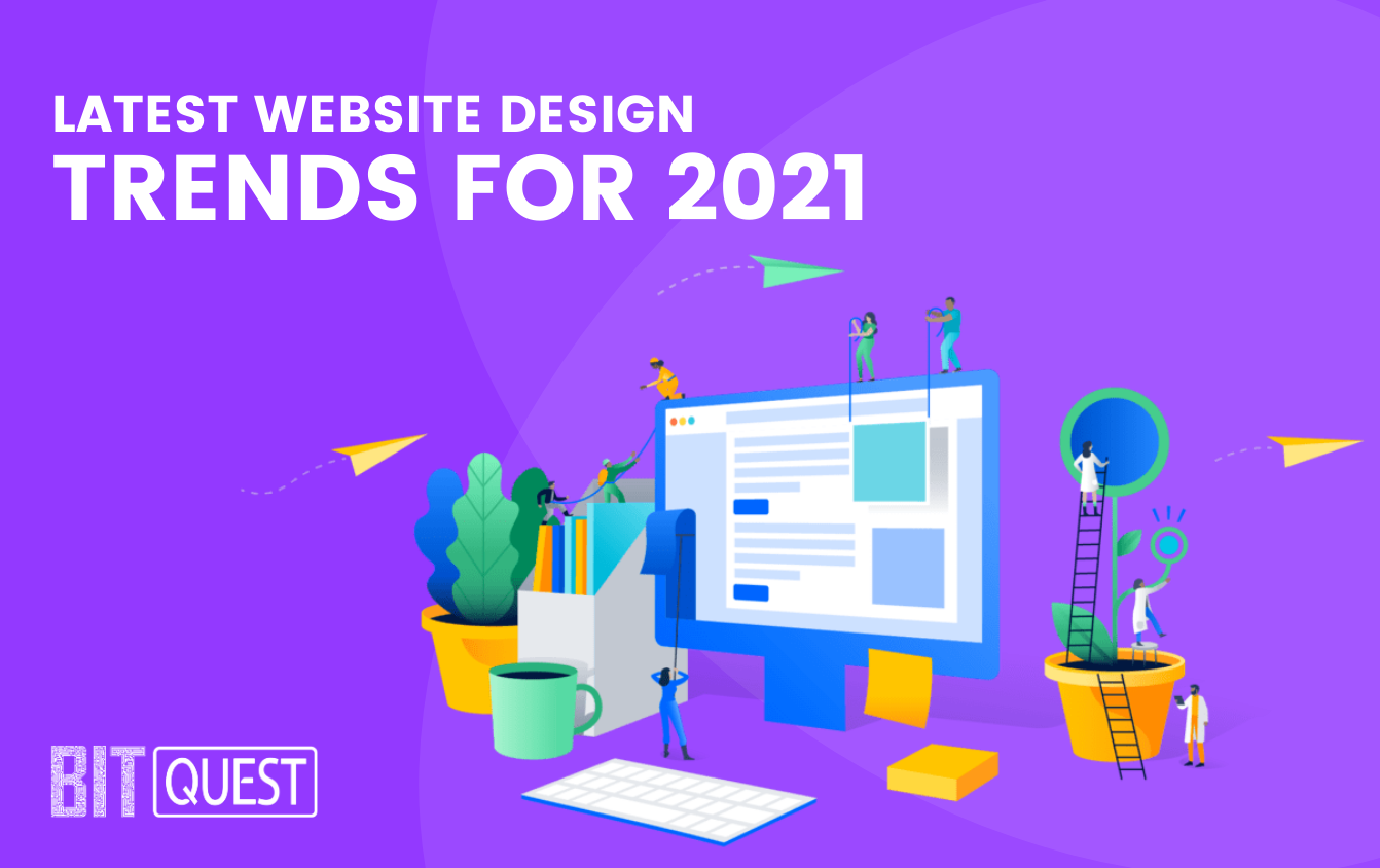 Latest website design trends for 2021