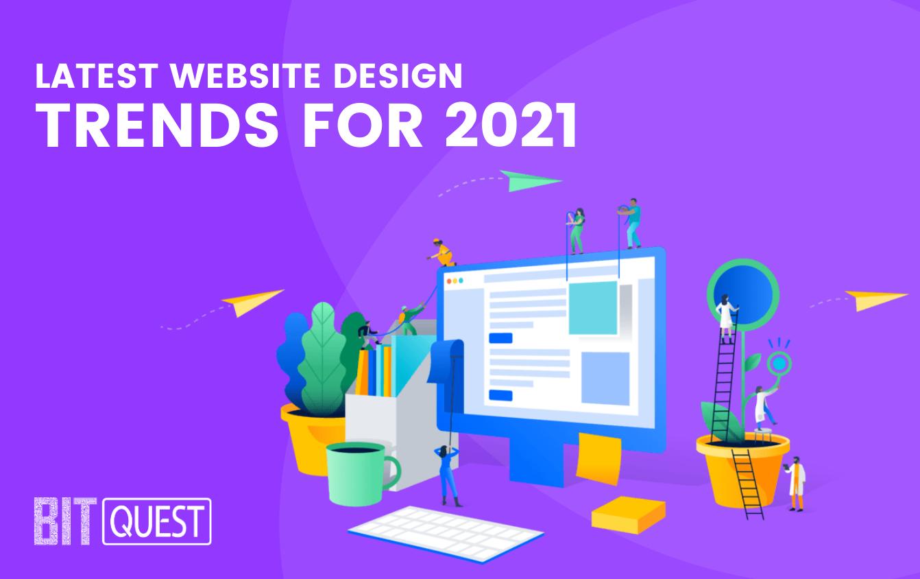 Latest website design trends for 2021