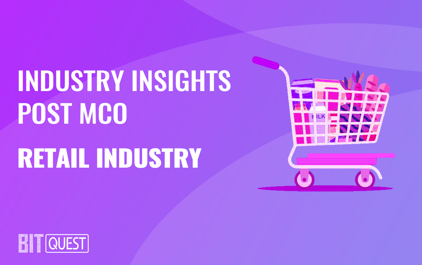 Industry Insights Post MCO: Retail Industry