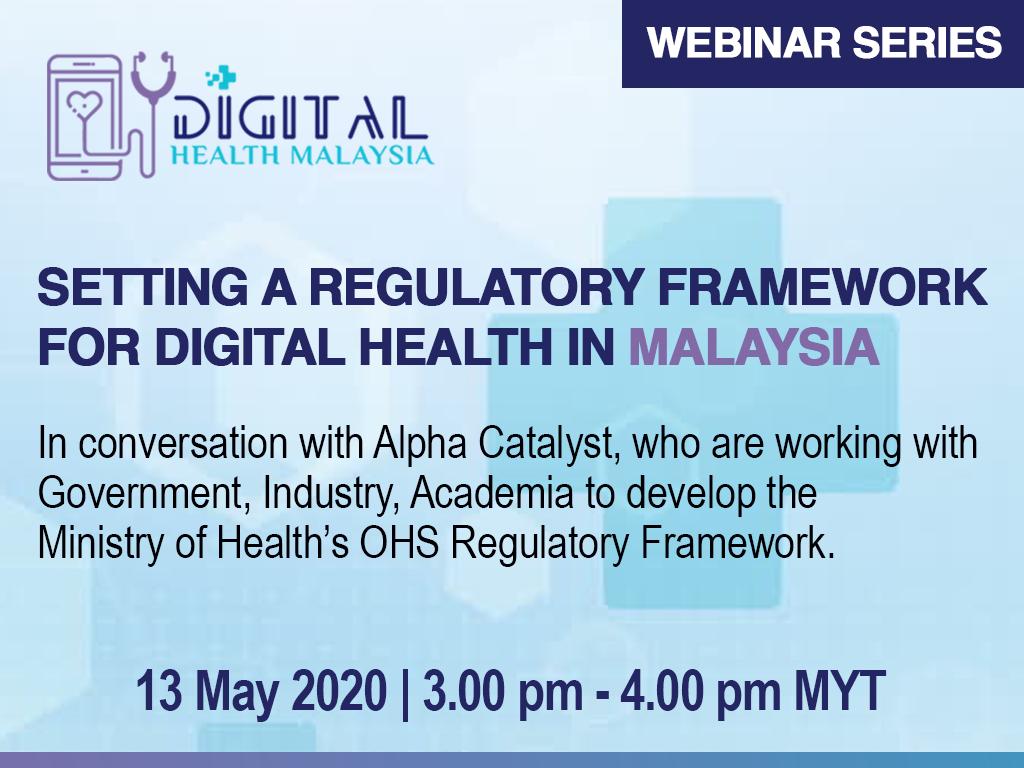 Setting a Regulatory Framework for Digital Health in Malaysia