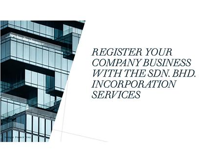 Company Incorporation in Malaysia- SDN BHD Incorporate Services