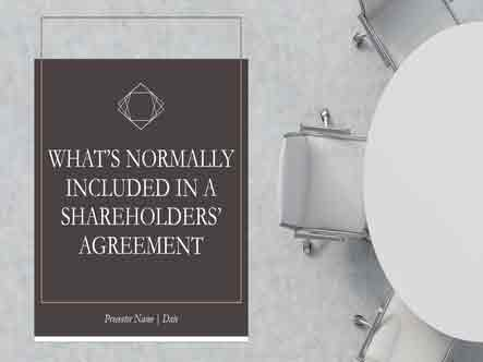 What's normally included in a Shareholders' Agreement?